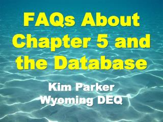 FAQs About Chapter 5 and the Database