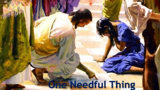 One Needful Thing