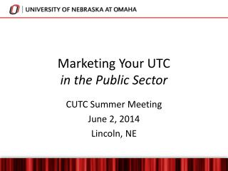 Marketing Your UTC  in the Public Sector
