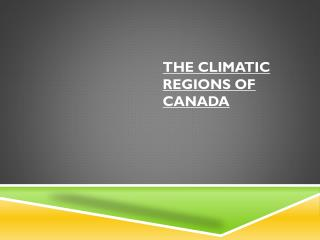 The Climatic Regions of Canada
