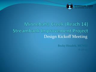 Minnehaha Creek (Reach 14)  Streambank  Improvement Project