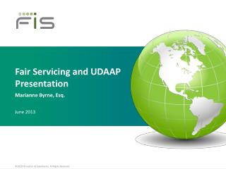 Fair Servicing and UDAAP  Presentation