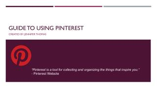 Guide to Using Pinterest