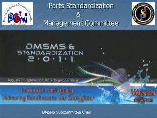 Parts Standardization  &    Management Committee