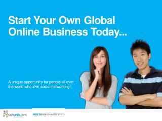 Start Your Own Global Online Business Today...