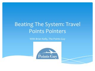 Beating The System: Travel Points Pointers