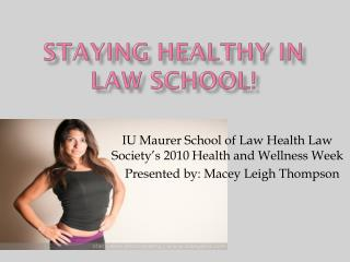 Staying Healthy in Law School!