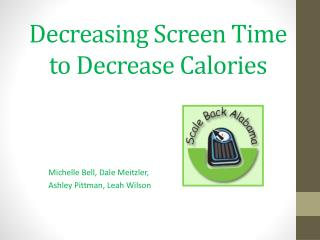 Decreasing Screen Time to Decrease Calories