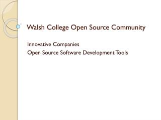 Walsh College Open Source Community