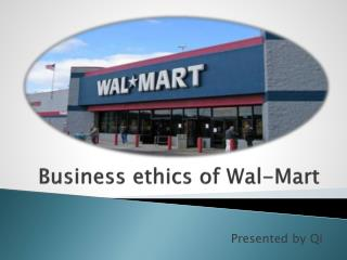 Business ethics of Wal-Mart