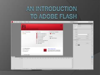 An Introduction  to Adobe Flash