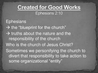 Created for Good Works Ephesians 2:10