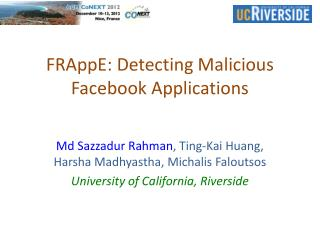 FRAppE : Detecting Malicious Facebook  Applications