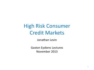High Risk Consumer Credit Markets