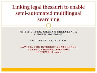 Linking legal  thesaurii  to enable semi-automated multilingual searching