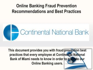 Online Banking Fraud Prevention Recommendations and Best  Practices