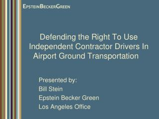 Defending the Right To Use Independent Contractor Drivers In Airport Ground Transportation