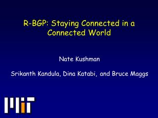 R-BGP: Staying Connected in a Connected World