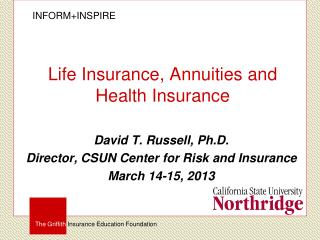 Life Insurance, Annuities and Health Insurance