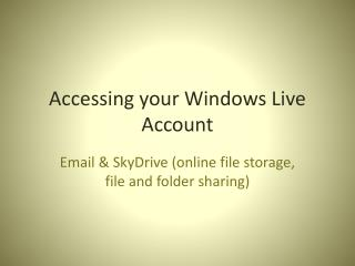 Accessing your Windows Live Account