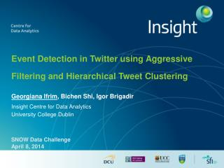 Event Detection in Twitter using Aggressive Filtering and Hierarchical Tweet Clustering