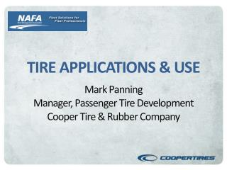 TIRE APPLICATIONS & USE