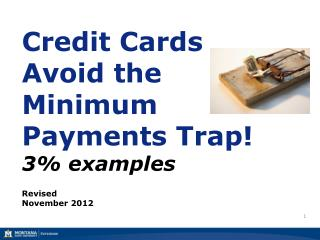 Credit Cards Avoid the Minimum Payments Trap! 3% examples