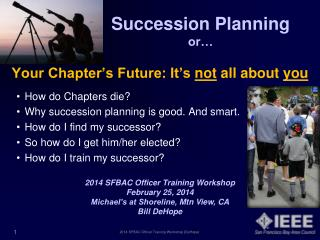 Succession  Planning    or…