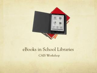 eBooks in School  Libraries