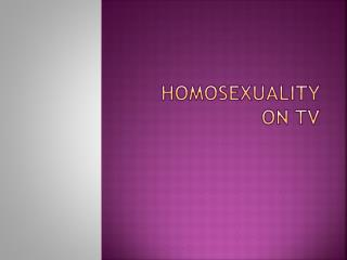 Homosexuality  on  tv