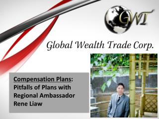 Compensation Plans : Pitfalls of  Plans with Regional Ambassador Rene Liaw