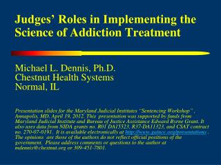Judges' Roles in Implementing the Science of Addiction Treatment