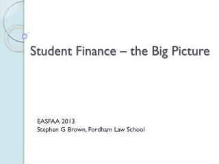 Student Finance – the Big Picture