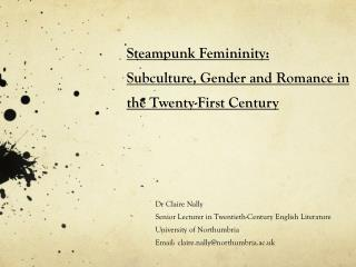 Steampunk Femininity:  Subculture, Gender and Romance in the Twenty-First Century