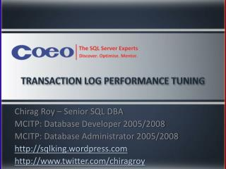 Transaction Log Performance Tuning