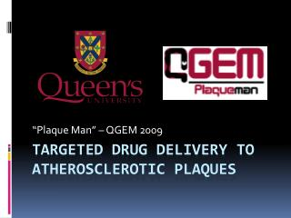 Targeted Drug Delivery to Atherosclerotic Plaques