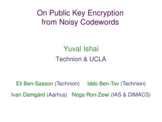 On Public Key Encryption from Noisy Codewords