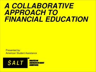 A Collaborative approach to financial Education