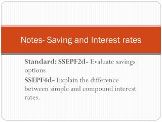 Notes- Saving and Interest rates