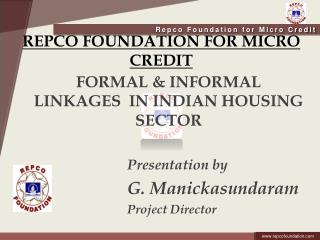 REPCO FOUNDATION FOR MICRO CREDIT