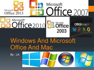 Windows And Microsoft Office And Mac