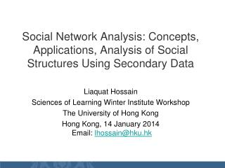 Social Network Analysis: Concepts, Applications, Analysis of Social Structures Using Secondary Data