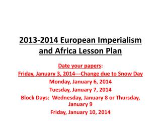 2013-2014 European Imperialism and Africa Lesson Plan