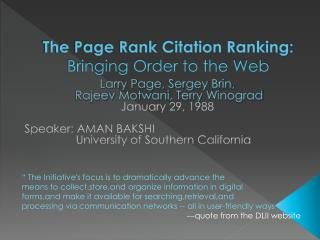 The Page Rank Citation Ranking:  Bringing Order to the Web