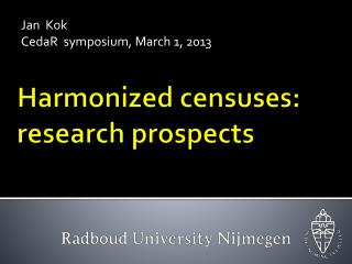 Harmonized censuses : research  prospects