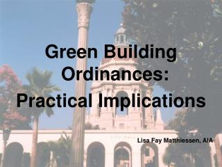 Green Building Ordinances: Practical Implications