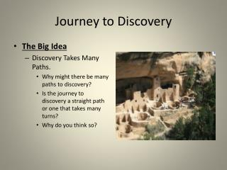 Journey to Discovery