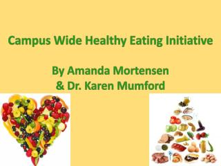 Campus Wide Healthy Eating Initiative