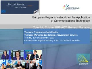 Do European Regions Network for the Application  of Communications  Technology Colm Mc Colgan, ERNACT, General Manager