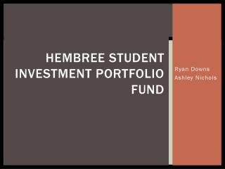 Hembree  student investment portfolio fund